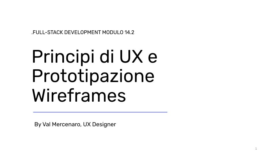Principi di UX e Prototipazione Wireframes: Risorse